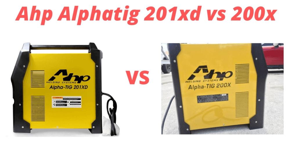 Ahp Alphatig 201xd vs 200x