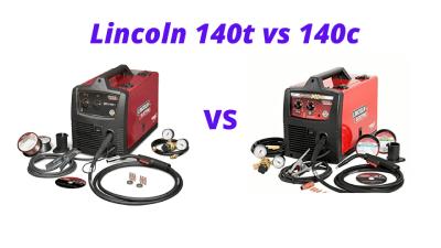 Lincoln 140t vs 140c